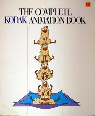 The Complete Kodak Animation Book