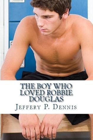 The Boy Who Loved Robbie Douglas
