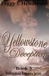 Yellowstone Deception (Yellowstone Romance, #5)