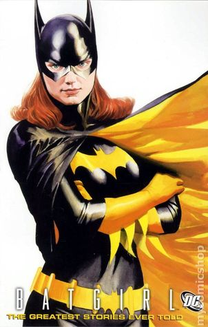 Batgirl: The Greatest Stories Ever Told