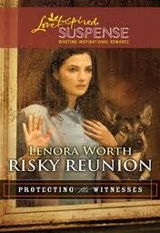 Risky Reunion (Protecting the Witnesses, #6)