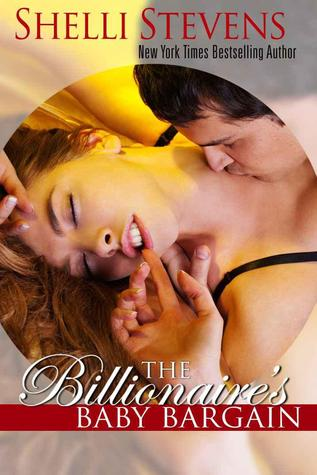 Ebook The Billionaire's Baby Bargain by Shelli Stevens read!