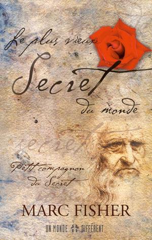 Le plus vieux secret du monde