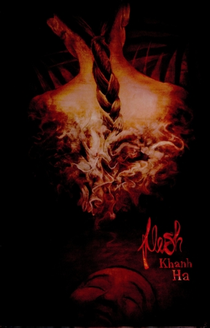 Flesh by Khanh Ha