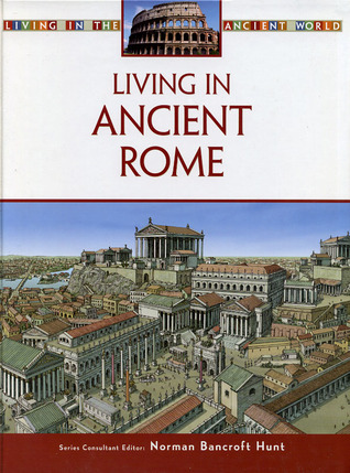 Living in Ancient Rome (ePUB)