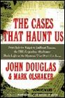 The Cases That Haunt Us by John E. Douglas