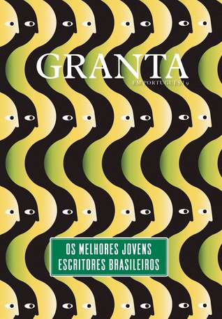 Granta em português #9: Os melhores jovens escritores brasileiros