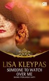 Someone to Watch Over Me - Sang Penjaga Hati by Lisa Kleypas