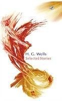 H G Wells Selected Stories