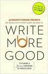 Write More Good: ...