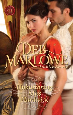 Unbuttoning Miss Hardwick by Deb Marlowe