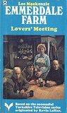 Emmerdale Farm, Lovers' Meeting