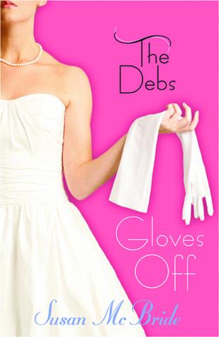 Gloves Off (The Debs, #3)