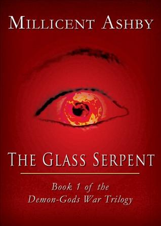 The Glass Serpent (Demon-Gods War, #1)