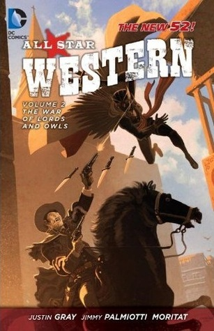 all-star-western-volume-2-the-war-of-lords-and-owls