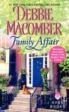 Family Affair / The Bet by Debbie Macomber