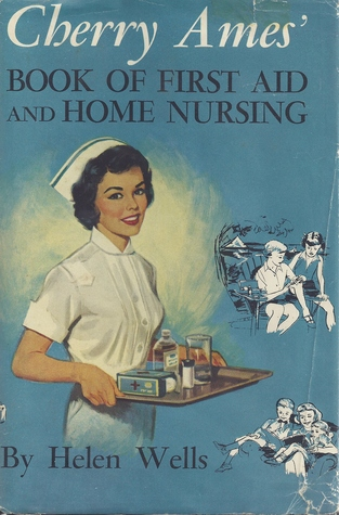 cherry-ames-book-of-first-aid-and-home-nursing