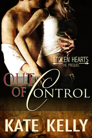 Out of Control by Kate  Kelly