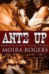 Ante Up by Moira Rogers