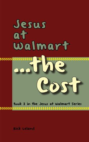 Jesus at Walmart...the Cost (Jesus at Walmart, #2)