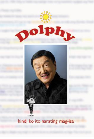 Dolphy: Hindi Ko Ito Narating Mag-isa