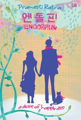 Endorphin - A Dose of Happiness by Pramesti Ratna