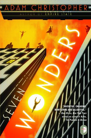 Seven Wonders by Adam Christopher
