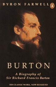Burton: A Biography of Sir Richard Francis Burton