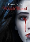 WitchBlood by Emma Mills