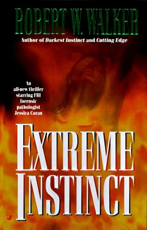 Extreme instinct by Robert W. Walker