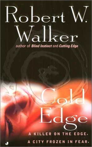 Cold Edge by Robert W. Walker