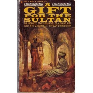 A Gift for the Sultan by Olga Stringfellow