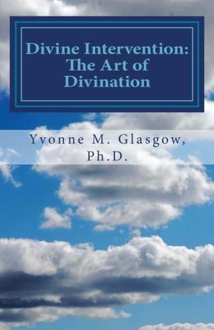 Divine Intervention: The Art of Divination