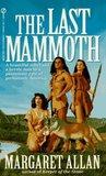 The Last Mammoth (Mammoth Trilogy, #3)