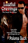 Lustful Cravings by Paloma Beck