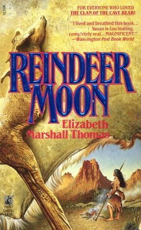 Reindeer Moon Reindeer Moon 1 By Elizabeth Marshall Thomas