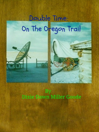 double-time-on-the-oregon-trail