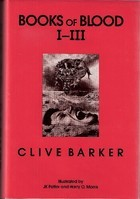 Books of Blood I-III by Clive Barker