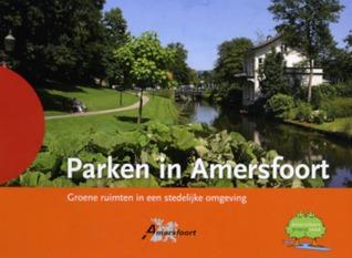 Parken in Amersfoort
