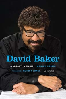 David Baker: A Legacy in Music [With CD (Audio)]