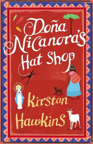 Doña Nicanora's Hat Shop by Kirstan Hawkins