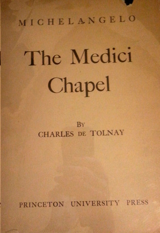 Michelangelo, Volume 3: The Medici Chapel