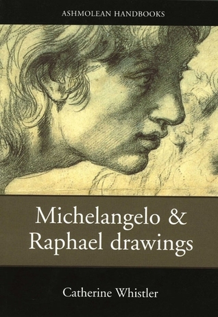 Drawings by Michelangelo & Raphael
