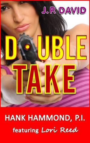Double Take by J.P. David