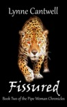 Fissured (The Pipe Woman Chronicles, #2)