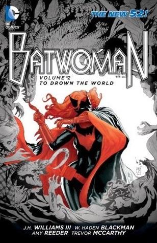 Batwoman, Vol. 2: To Drown the World