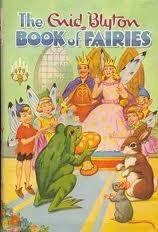 The Enid Blyton Book of Fairies
