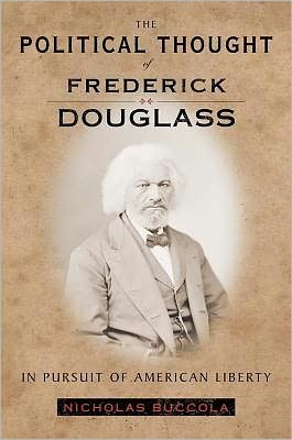 the-political-thought-of-frederick-douglass-in-pursuit-of-american-liberty