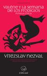 Valérie y la Semana de los Prodigios by Vítězslav Nezval
