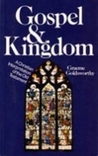 Gospel and Kingdom: A Christian Interpretation of the Old Testament